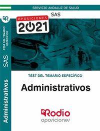 TEST T. E. - ADMINISTRATIVOS (SAS) - SERVICIO ANDALUZ DE SALUD - TEST DEL TEMARIO ESPECIFICO
