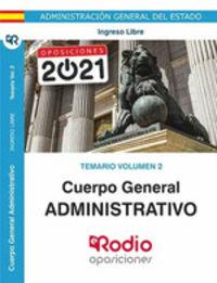 TEMARIO 2 I. L. - CUERPO GENERAL ADMINISTRATIVO - INGRESO LIBRE - ADMINISTRACION GENERAL DEL ESTADO