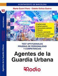 TEST APTITUDINALES - AGENTES DE LA GUARDIA URBANA - TEST APTITUDINALES Y PRUEBAS DE PERSONALIDAD Y COMPETENCIAS