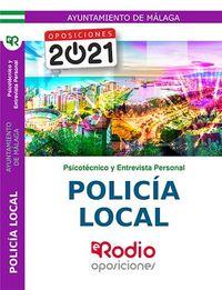PRUEBA PSICOTECNICA Y ENTREVISTA PERSONAL - POLICIA LOCAL (MALAGA) - AYUNTAMIENTO DE MALAGA