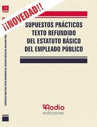 SUPUESTOS PRACTICOS - TEXTO REFUNDIDO DEL ESTATUTO BASICO DEL EMPLEADO PUBLICO