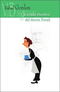 LA CRIADA IRLANDESA DEL DOCTOR FREUD