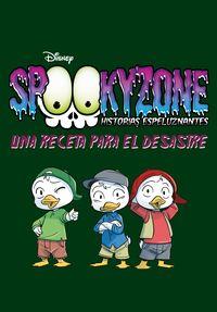 spookyzone - historias espeluznantes - una receta para el desastre - narrativa - Aa. Vv.