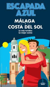 Malaga Y Costa Del Sol - Escapada Azul - Manuel Monreal