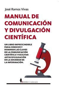 MANUAL DE COMUNICACION Y DIVULGACION CIENTIFICA