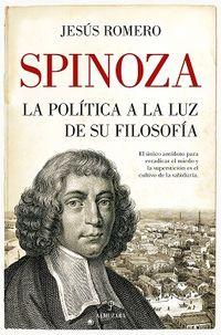 SPINOZA - LA POLITICA A LA LUZ DE SU FILOSOFIA