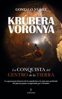 KRUBERA-VORONYA - LA CONQUISTA DEL CENTRO DE LA TIERRA
