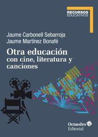 OTRA EDUCACION CON CINE, LITERATURA Y CANCIONES