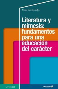 LITERATURA Y MIMESIS: FUNDAMENTOS PARA UNA EDUCACION DEL CARACTER