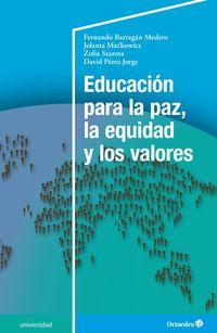 EDUCACION PARA LA PAZ, LA EQUIDAD Y LOS VALORES