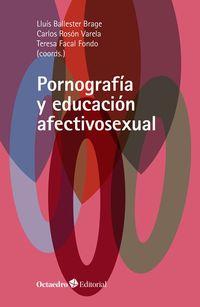 PORNOGRAFIA Y EDUCACION AFECTIVOSEXUAL