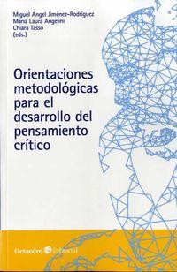 ORIENTACIONES METODOLOGICAS PARA EL DESARROLLO DEL PENSAMIENTO CRITICO