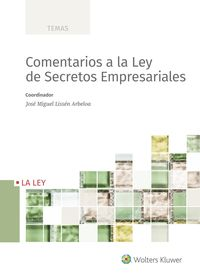 COMENTARIOS A LA LEY DE SECRETOS EMPRESARIALES