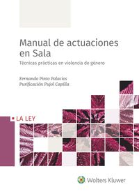 MANUAL DE ACTUACIONES EN SALA - TECNICAS PRACTICAS EN VIOLENCIA DE GENERO
