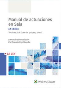 (3 ED) MANUAL DE ACTUACIONES EN SALA - TECNICAS PRACTICAS DEL PROCESO PENAL