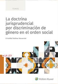 DOCTRINA JURISPRUDENCIAL POR DISCRIMINACION DE GENERO EN EL ORDEN SOCIAL, LA