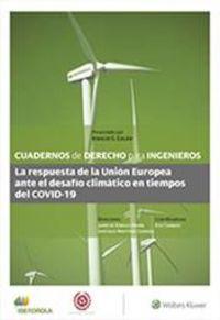 LA RESPUESTA DE LA UNION EUROPEA ANTE EL DESAFIO CLIMATICO EN TIEMPOS DEL COVID-19