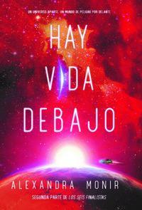 HAY VIDA DEBAJO (LOS SEIS FINALISTAS 2)
