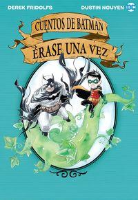 Cuentos De Batman Erase Una Vez - Derek Fridolfs
