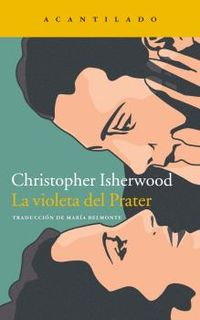 La violeta del prater - Christopher Isherwood