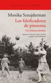 LOS FASIFICADORES DE PIMIENTA - UNA HISTORIA FAMILIAR