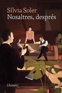 NOSALTRES, DESPRES
