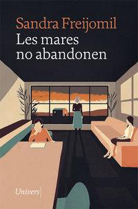 LES MARES NO ABANDONEN (PREMIO POLLENÇA DE NARRATIVA 2020)
