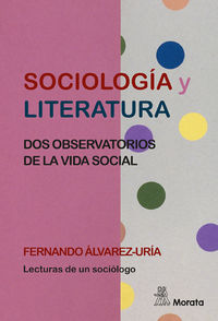 SOCIOLOGIA Y LITERATURA - DOS OBSERVATORIOS DE LA VIDA SOCIAL