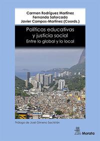 POLITICAS EDUCATIVAS Y JUSTICIA SOCIAL - ENTRE LO GLOBAL Y LO LOCAL