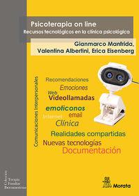 PSICOTERAPIA ON LINE - RECURSOS TECNOLOGICOS EN LA CLINICA PSICOLOGICA