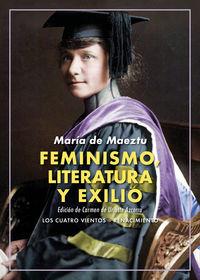Feminismo, Literatura Y Exilio - Articulos - Maria De Maeztu