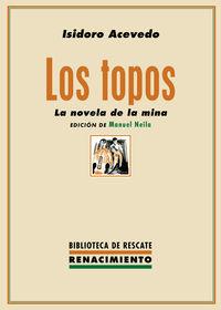 TOPOS, LOS LA NOVELA DE LA MINA