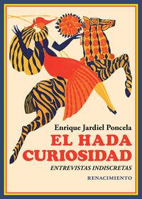 hada curiosidad, el - entrevistas indiscretas - Enrique Jardiel Poncela