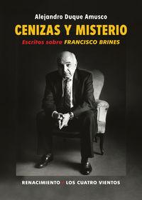 CENIZAS Y MISTERIO - ESCRITOS SOBRE FRANCISCO BRINES
