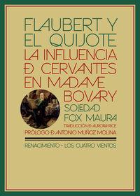 flaubert y el quijote - la influencia de cervantes en madame bovary - Soledad Fox Maura