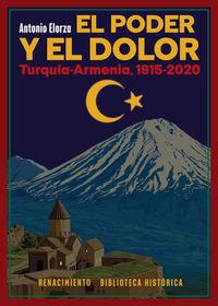 PODER Y EL DOLOR, EL - TURQUIA-ARMENIA, 1915-2020