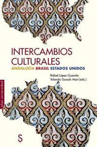 intercambios culturas - andalucia brasil estados unidos - Rafael Lopez Guzman / Yolanda Guasch Mari