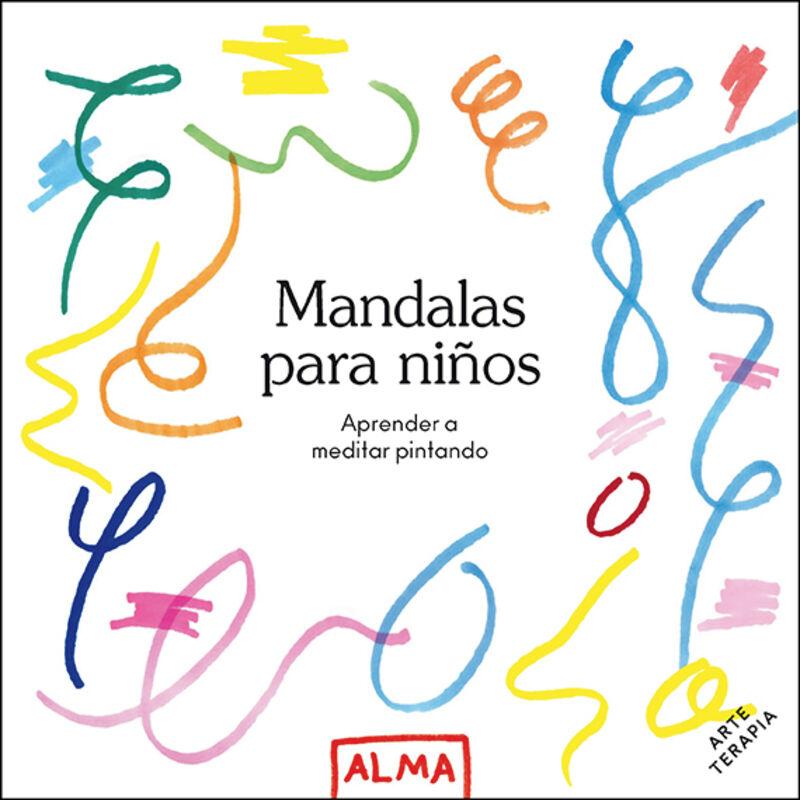 MANDALAS PARA NIÑOS (COL. HOBBIES) - APRENDER A MEDITAR PINTANDO