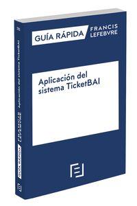 GUIA RAPIDA - APLICACION DEL SISTEMA TICKETBAI