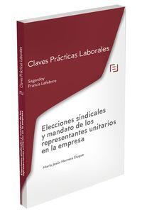 CLAVES PRACTICAS ELECCIONES SINDICALES Y MANDATO DE LOS REPRESENTANTES UNITARIOS EN LA EMPRESA