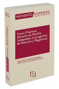 CASOS PRACTICOS - DERECHO DE FAMILIA (ADAPTADOS AL PROGRAMA DE NOTARIAS Y REGISTROS)