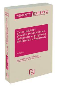 (3 ED) MEMENTO EXPERTO CASOS PRACTICOS - DERECHO DE SUCESIONES (ADAPTADOS AL PROGRAMA DE NOTARIAS Y REGISTROS)