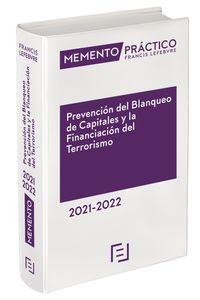 MEMENTO PRACTICO - PREVENCION DEL BLANQUEO DE CAPITALES Y LA FINANCIACION DEL TERRORISMO 2021-2022