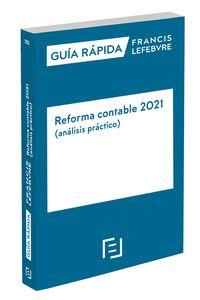 GUIA RAPIDA - REFORMA CONTABLE 2021 (ANALISIS PRACTICO)
