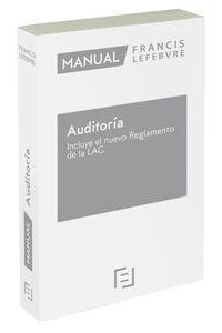 MANUAL DE AUDITORIA - INCLUYE EL NUEVO REGLAMENTO DE LA LAC 2021