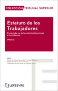 (11 ED) ESTATUTO DE LOS TRABAJADORES COMENTADO - COLECCION TRIBUNAL SUPREMO
