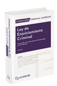 (8 ED) LEY DE ENJUICIAMIENTO CRIMINAL - COLECCION TRIBUNAL SUPREMO
