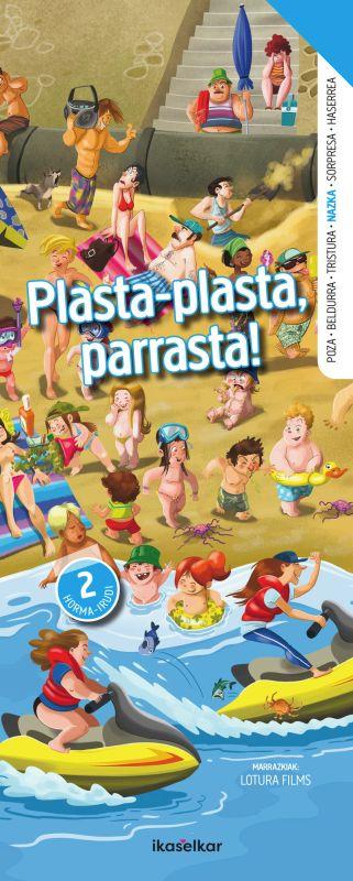 plasta-plasta, parrasta! - nazka (hormairudia) - Batzuk / Lotura Films (il. )