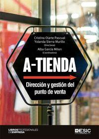 A-TIENDA - DIRECCION Y GESTION DEL PUNTO DE VENTA