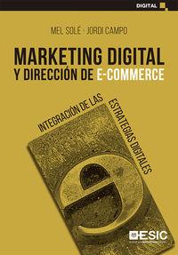MARKETING DIGITAL Y DIRECCION DE E-COMMERCE - INTEGRACION DE LAS ESTRATEGIAS DIGITALES
